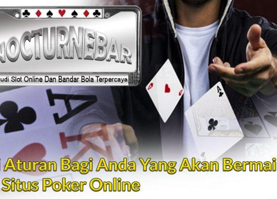Poker Online Ini Ada Aturan Di Situs Judi Online - Agen Judi Terpercaya